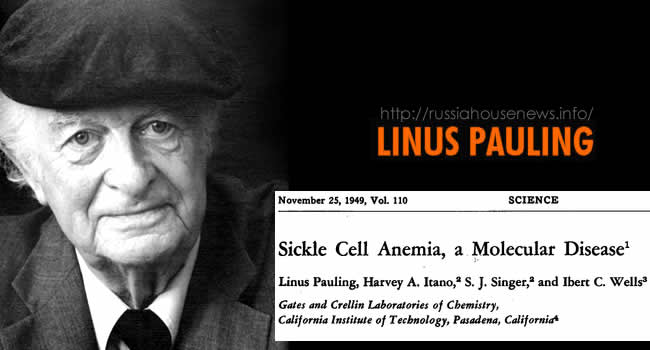 linus pauling Sickle Cell Anemia